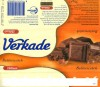 Milk chocolate with Butterscotch, 75g, 23.11.2002, Verkade Consumentenservice, Zaandam, Netherlands